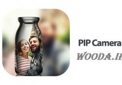 PIP Camera – Photo Effect 3.2.4 دانلود نرم افزار افکت عکس